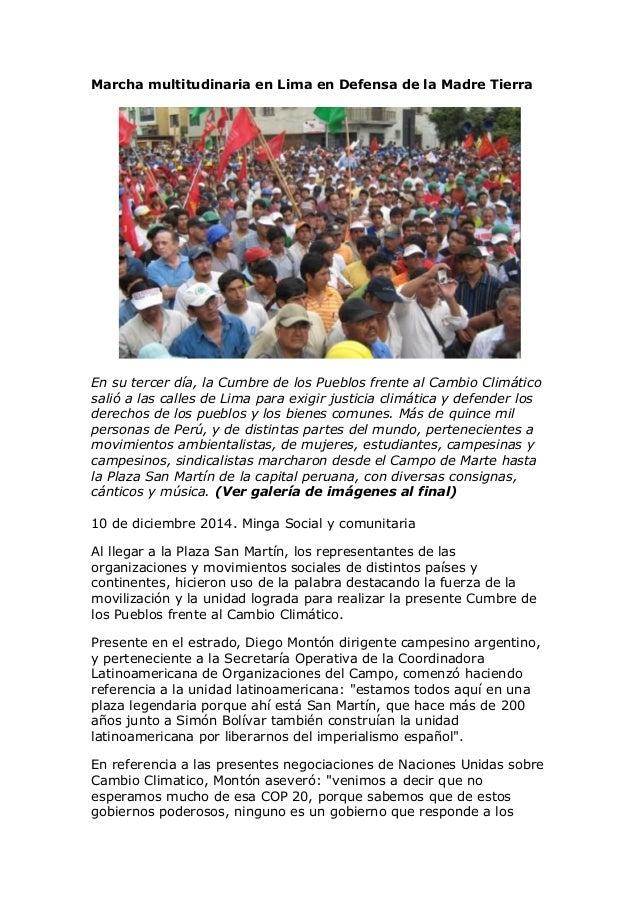 Marcha multitudinaria en Lima en Defensa de la Madre Tierra  En su tercer día, la Cumbre de los Pueblos frente al Cambio C...