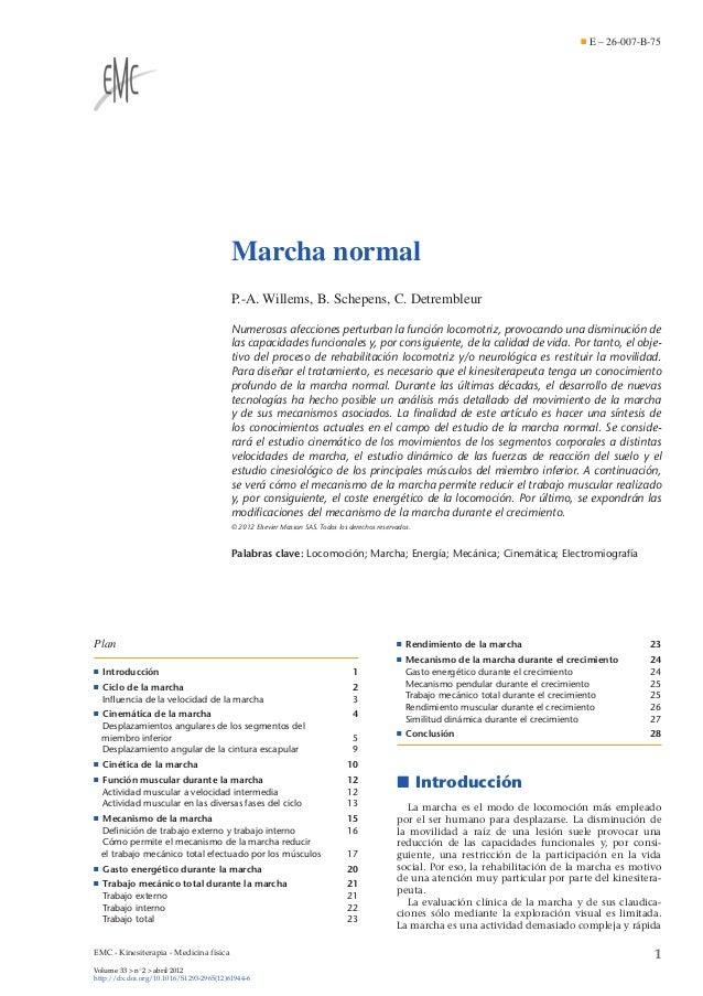 E – 26-007-B-75  Marcha normal P.-A. Willems, B. Schepens, C. Detrembleur Numerosas afecciones perturban la función locomo...
