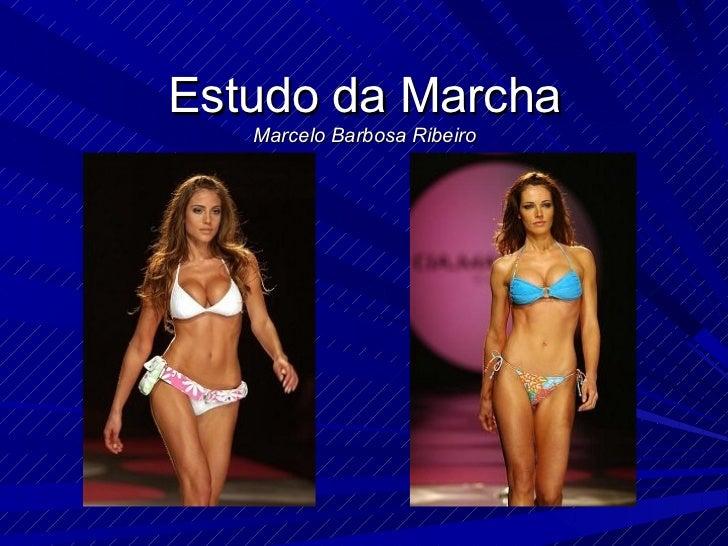 Estudo da Marcha   Marcelo Barbosa Ribeiro