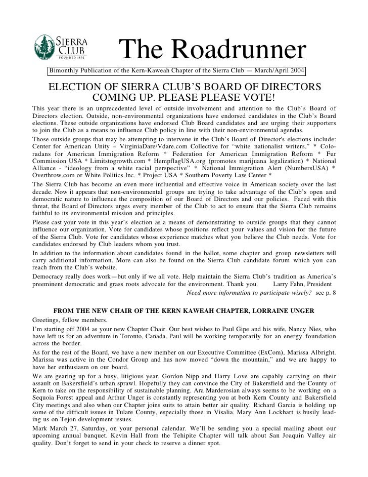 The Roadrunner      BimonthlyPublicationoftheKern-KaweahChapteroftheSierraClub—March/April2004     ELECTION OF...