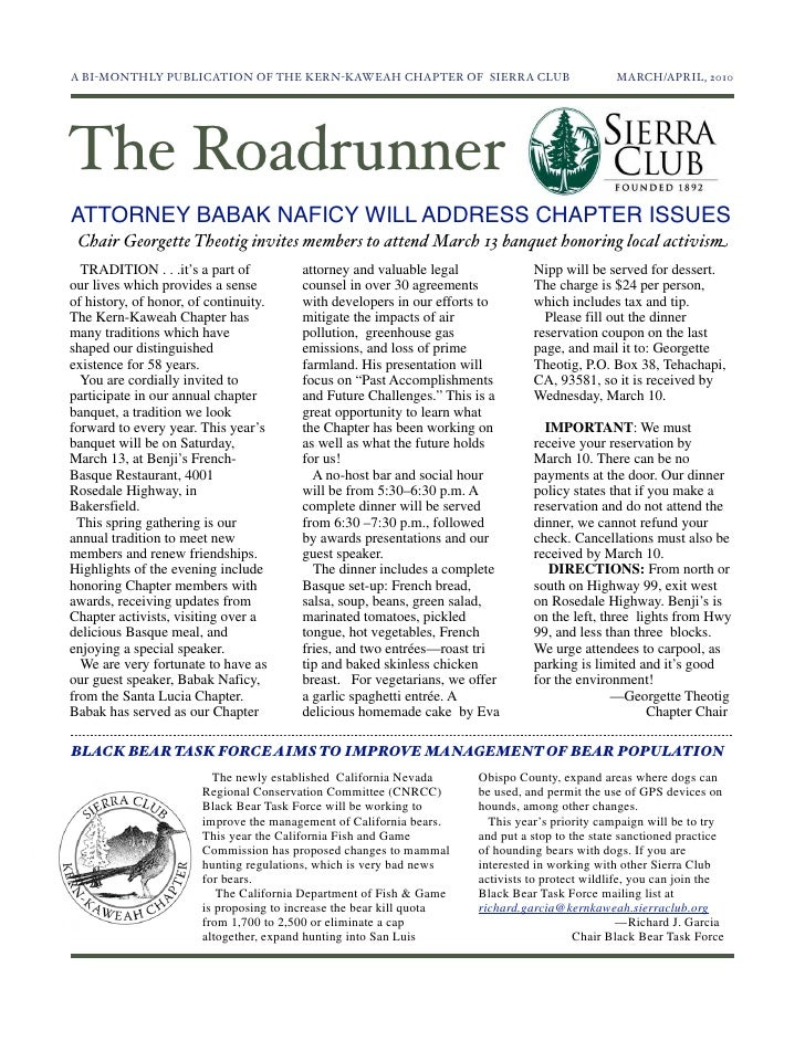 A BI-MONTHLY PUBLICATION OF THE KERN-KAWEAH CHAPTER OF SIERRA CLUB	                            MARCH/APRIL, 2010The Roadru...