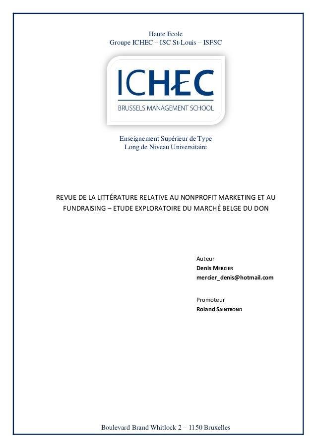Haute Ecole              Groupe ICHEC – ISC St-Louis – ISFSC                  Enseignement Supérieur de Type              ...