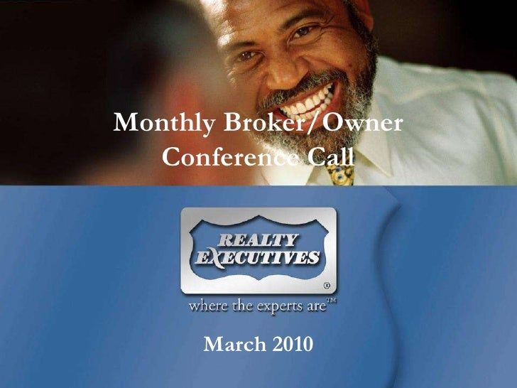 Monthly Broker/OwnerConference Call<br />March 2010<br />