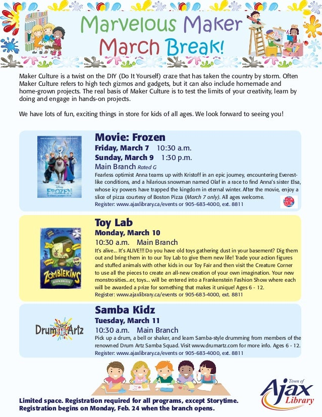 Marvelous Maker March Break! Maker Culture is a twist on the DIY (Do It Yourself) craze that has taken the country by stor...