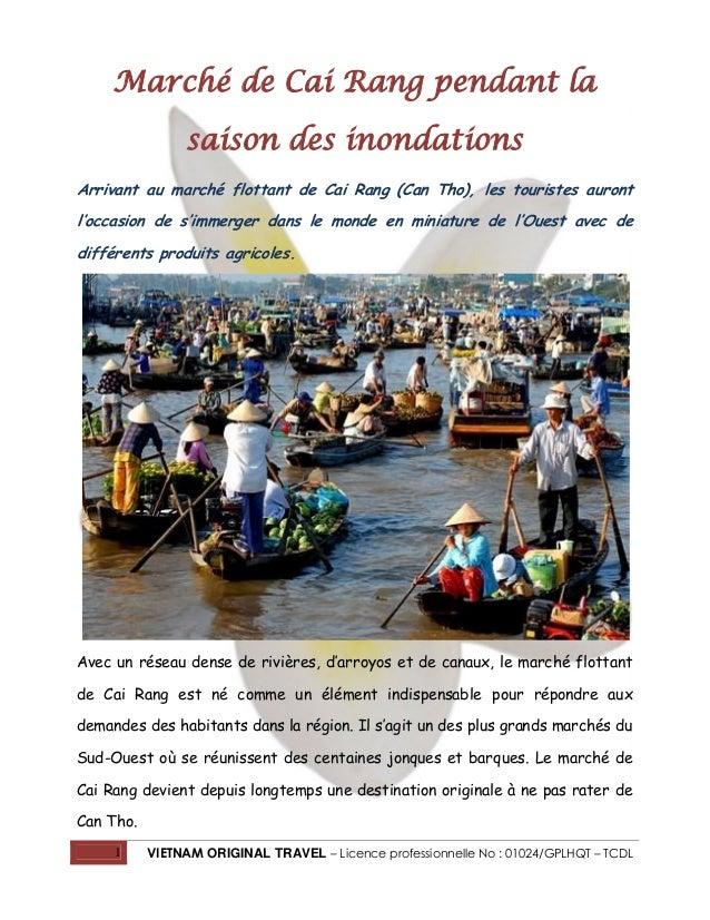 Marché de Cai Rang pendant la saison des inondations Arrivant au marché flottant de Cai Rang (Can Tho), les touristes auro...