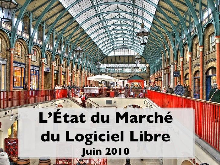 L'État du Marché du Logiciel Libre Juin 2010