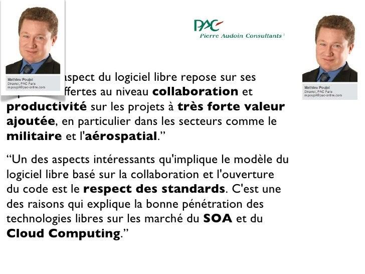 """<ul><li>"""" Un autre aspect du logiciel libre repose sur ses capacités offertes au niveau  collaboration  et  productivité  ..."""
