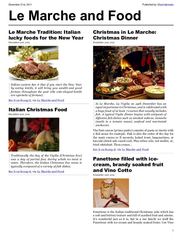 December 21st, 2011 Published by: Marchebreaks 1 Le Marche and Food Le Marche Tradition: Italian lucky foods for the New Y...