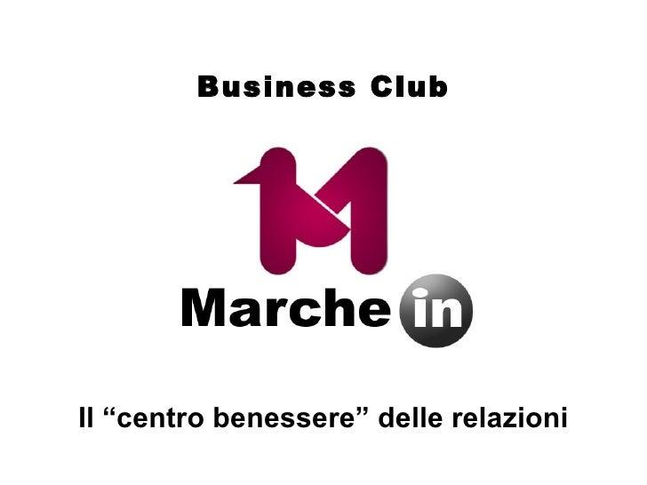 """Il """"centro benessere"""" delle relazioni Business Club"""