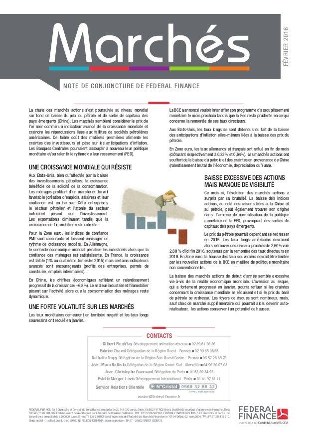 NOTE DE CONJONCTURE DE FEDERAL FINANCE FÉVRIER2016 FEDERAL FINANCE, SA à Directoire et Conseil de Surveillance au capital...