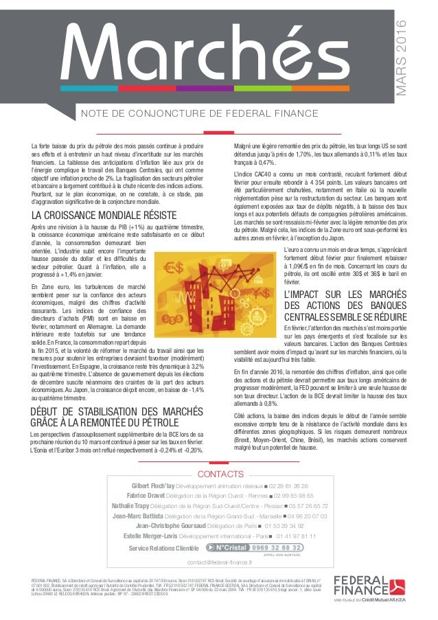 NOTE DE CONJONCTURE DE FEDERAL FINANCE MARS2016 FEDERAL FINANCE, SA à Directoire et Conseil de Surveillance au capital de...