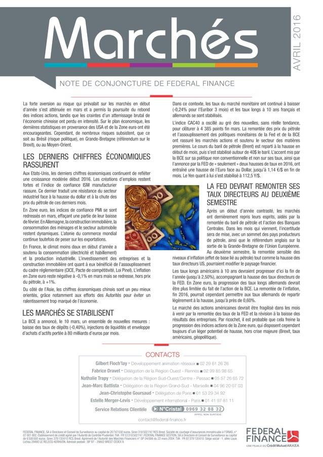 NOTE DE CONJONCTURE DE FEDERAL FINANCE AVRIL2016 FEDERAL FINANCE, SA à Directoire et Conseil de Surveillance au capital d...