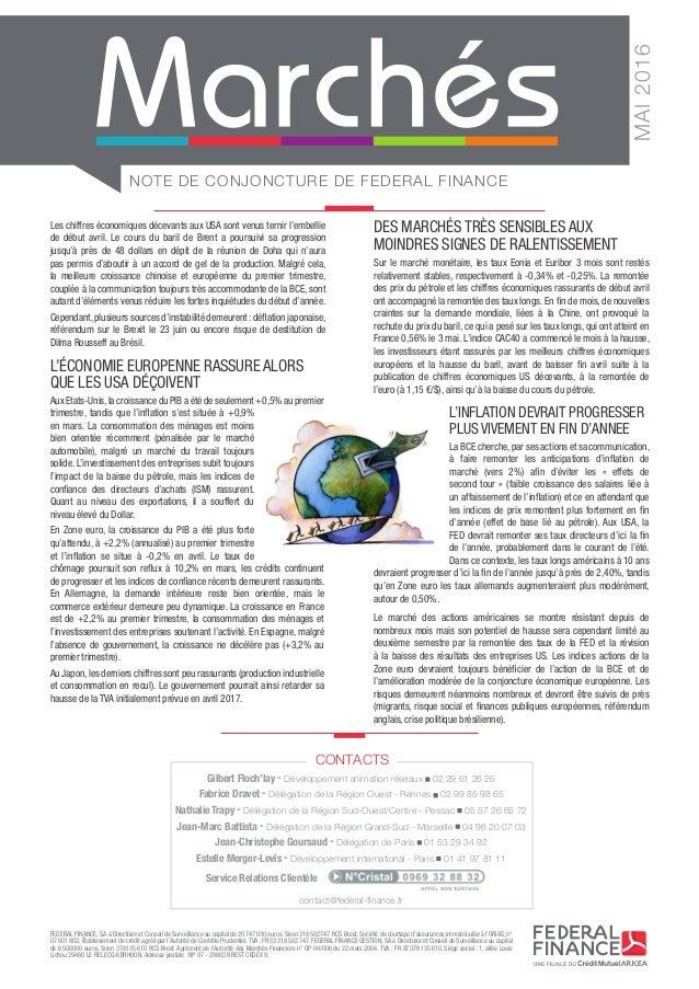 NOTE DE CONJONCTURE DE FEDERAL FINANCE MAI2016 FEDERAL FINANCE, SA à Directoire et Conseil de Surveillance au capital de ...
