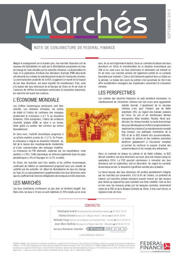 NOTE DE CONJONCTURE DE FEDERAL FINANCE SEPTEMBRE2015 FEDERAL FINANCE, SA à Directoire et Conseil de Surveillance au capit...