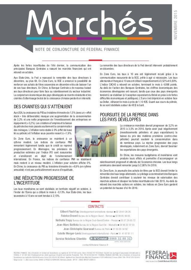 NOTE DE CONJONCTURE DE FEDERAL FINANCE NOVEMBRE2015 FEDERAL FINANCE, SA à Directoire et Conseil de Surveillance au capita...