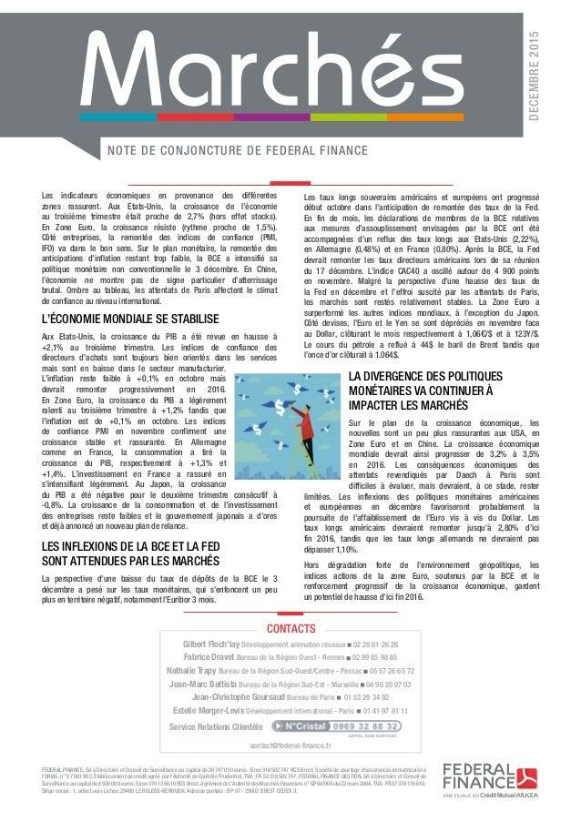 NOTE DE CONJONCTURE DE FEDERAL FINANCE DECEMBRE2015 FEDERAL FINANCE, SA à Directoire et Conseil de Surveillance au capita...
