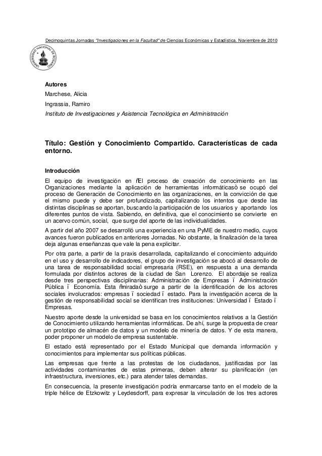 """Decimoquintas Jornadas """"Investigaciones en la Facultad"""" de Ciencias Económicas y Estadística. Noviembre de 2010AutoresMarc..."""
