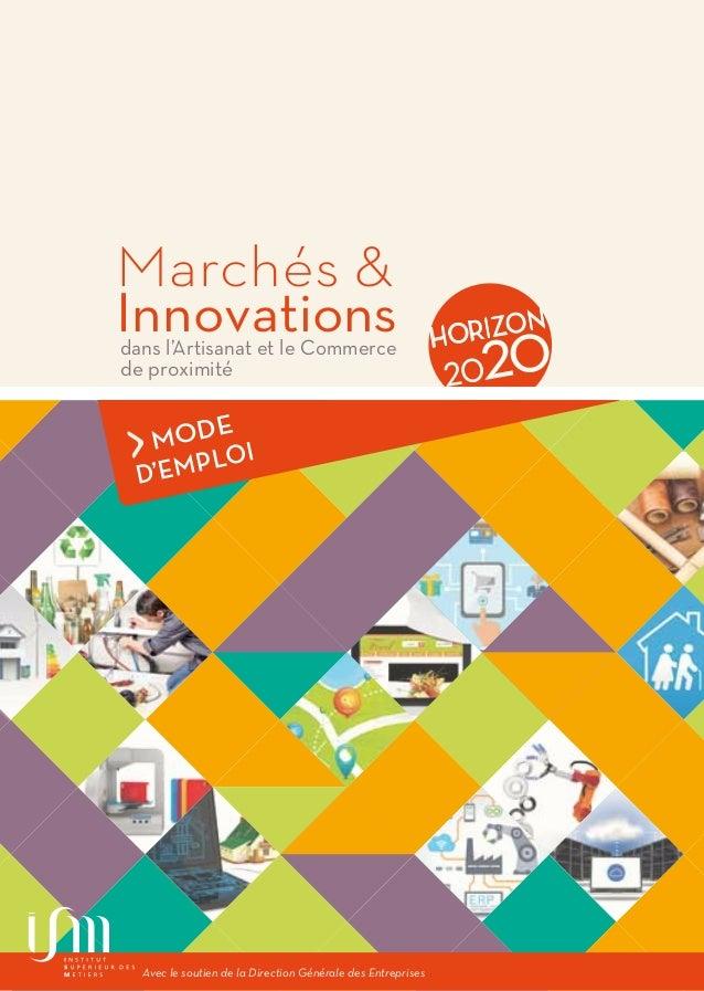 1Marchés & Innovations 2020 dans l'Artisanat et le Commerce de proximité Marchés & Innovationsdans l'Artisanat et le Comme...