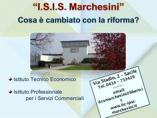Istituto Tecnico Economico Istituto Professionale per i Servizi Commerciali Via Stadio, 2 – Sacile Tel. 0434 – 733429 ----...