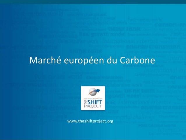Marché européen du Carbone  www.theshiftproject.org