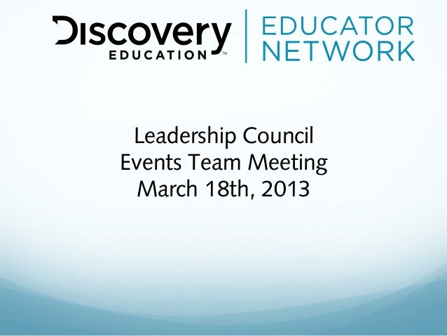 Leadership CouncilEvents Team Meeting March 18th, 2013