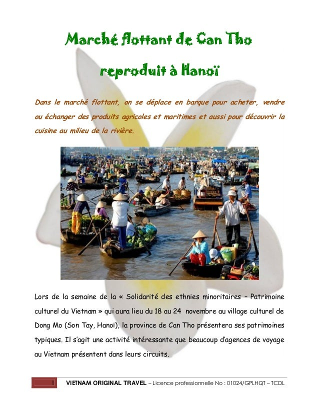 1 VIETNAM ORIGINAL TRAVEL – Licence professionnelle No : 01024/GPLHQT – TCDL Marché flottant de Can Tho reproduit à Hanoï ...