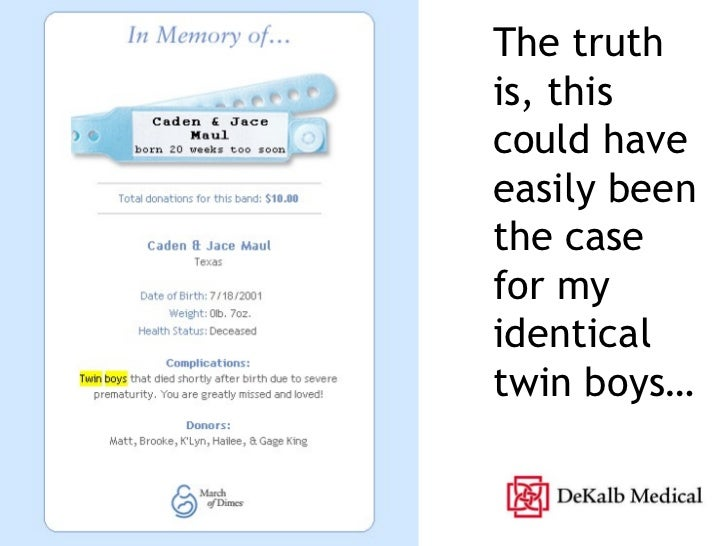 The truth is, this could have easily been the case for my identical twin boys…
