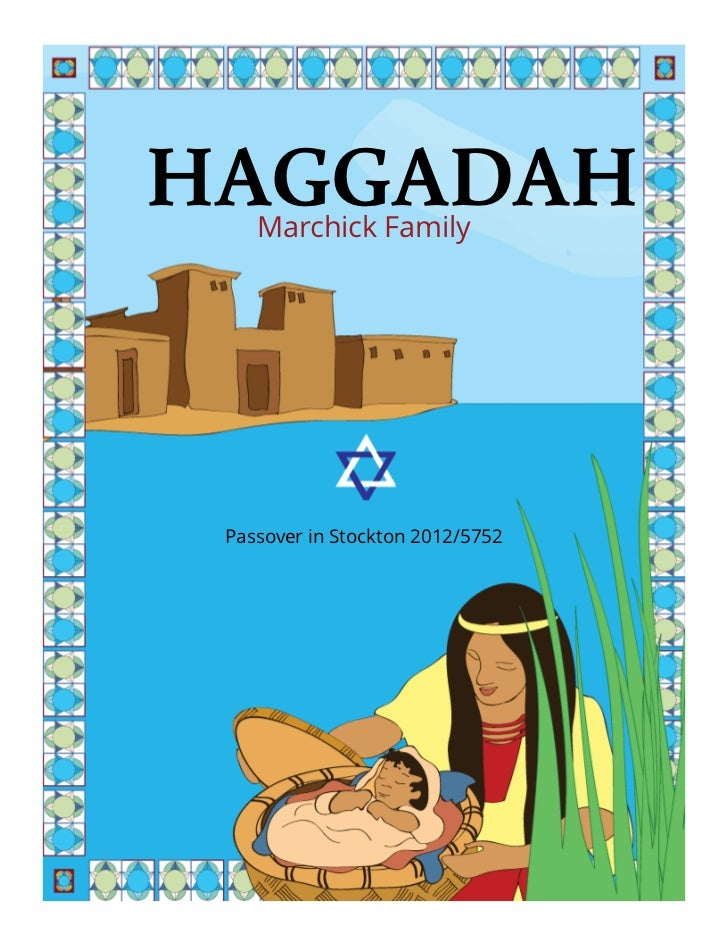 HAGGADAH    Marchick Family Passover in Stockton 2012/5752