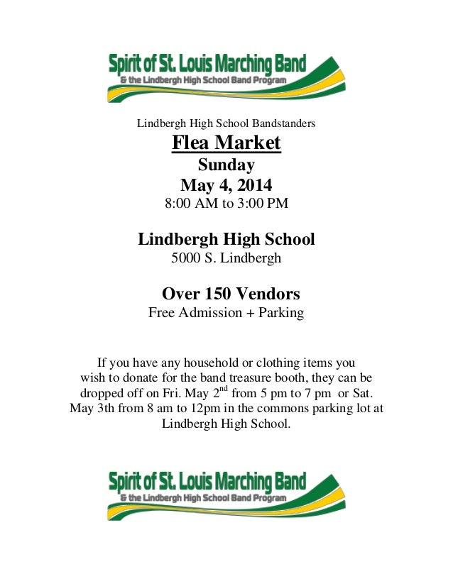 Lindbergh High School Bandstanders Flea Market Sunday May 4, 2014 8:00 AM to 3:00 PM Lindbergh High School 5000 S. Lindber...