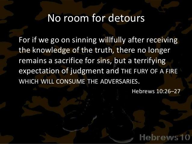 Marching orders Hebrews 10