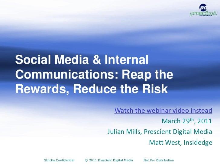 Social Media & Internal Communications: Reap the Rewards, Reduce the Risk