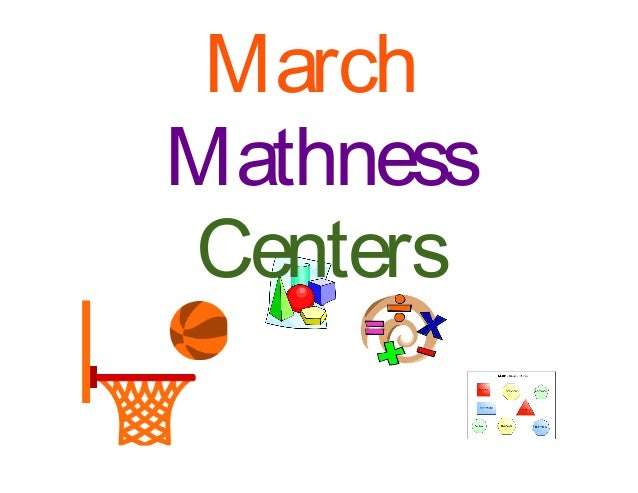 MarchMathnessCenters