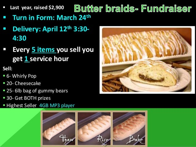  Last year, raised $2,900  Turn in Form: March 24th  Delivery: April 12th 3:30- 4:30  Every 5 items you sell you get 1...