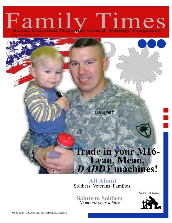 Family TimesSouth Carolina National Guard Family ProgramsIssue No.2 March 2011                                            ...