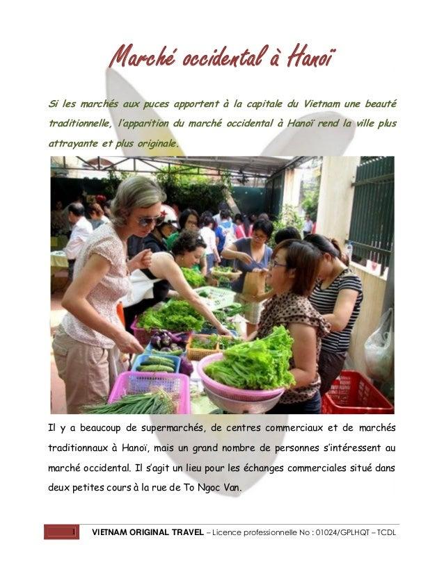 Marché occidental à Hanoï Si les marchés aux puces apportent à la capitale du Vietnam une beauté traditionnelle, l'apparit...