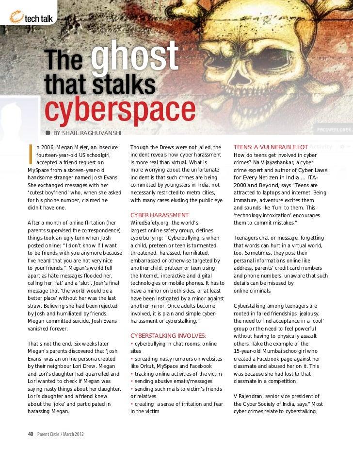 tech talk        The ghost        that stalks        cyberspace             BY SHAIL RAGHUVANSHII    n 2006, Megan Meier, ...
