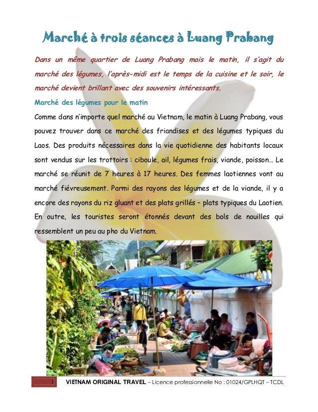 Marché à trois séances à Luang Prabang Dans un même quartier de Luang Prabang mais le matin, il s'agit du marché des légum...