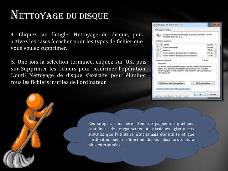 Nettoyage du disque4. Cliquez sur l'onglet Nettoyage de disque, puisactivez les cases à cocher pour les types de fichier q...