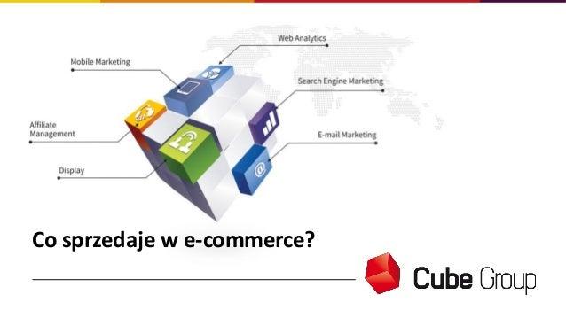 Co sprzedaje w e-commerce?