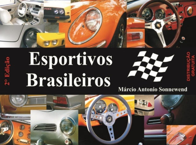 2 Autor Márcio Antônio Sonnewend Apaixonado por carros antigos brasileiros, trabalhei na General Motors do Brasil General ...