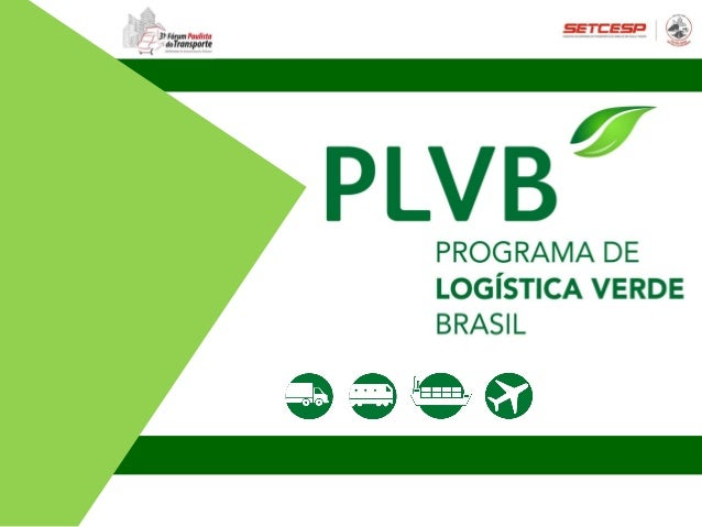31º Fórum de Mobilidade e Abastecimento Urbano - PLVB -Sustentabilidade em Logística - O Desafio Mundial para o Século XXI Slide 2