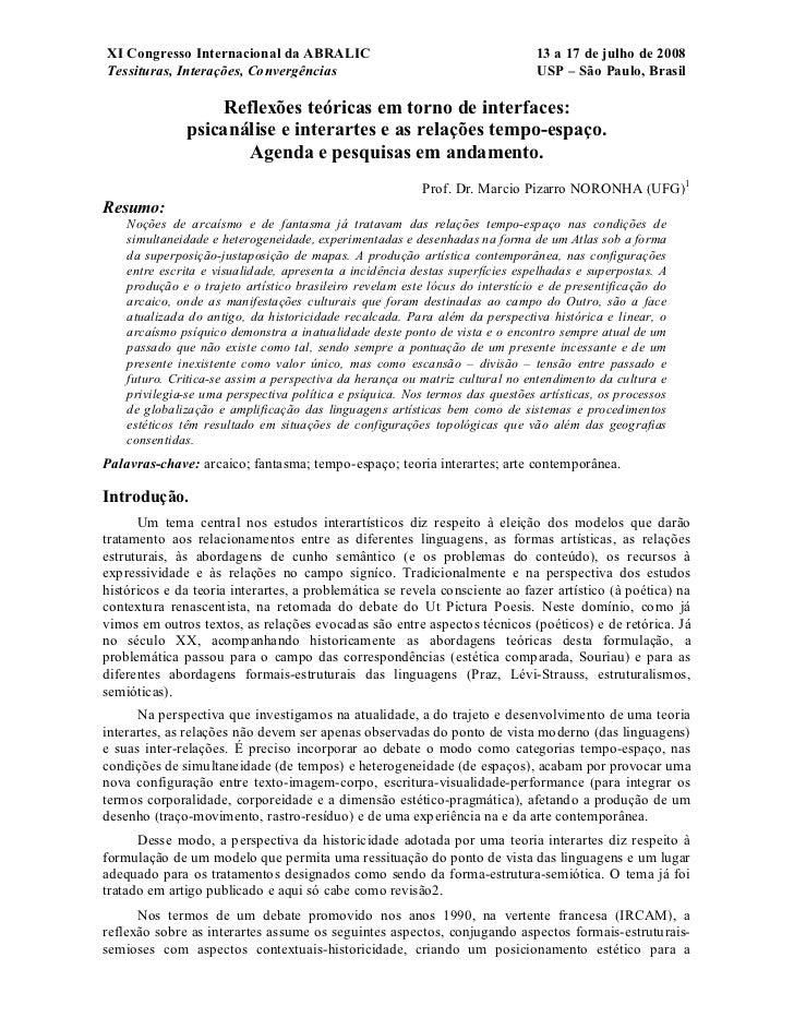 XI Congresso Internacional da ABRALIC                                          13 a 17 de julho de 2008Tessituras, Interaç...