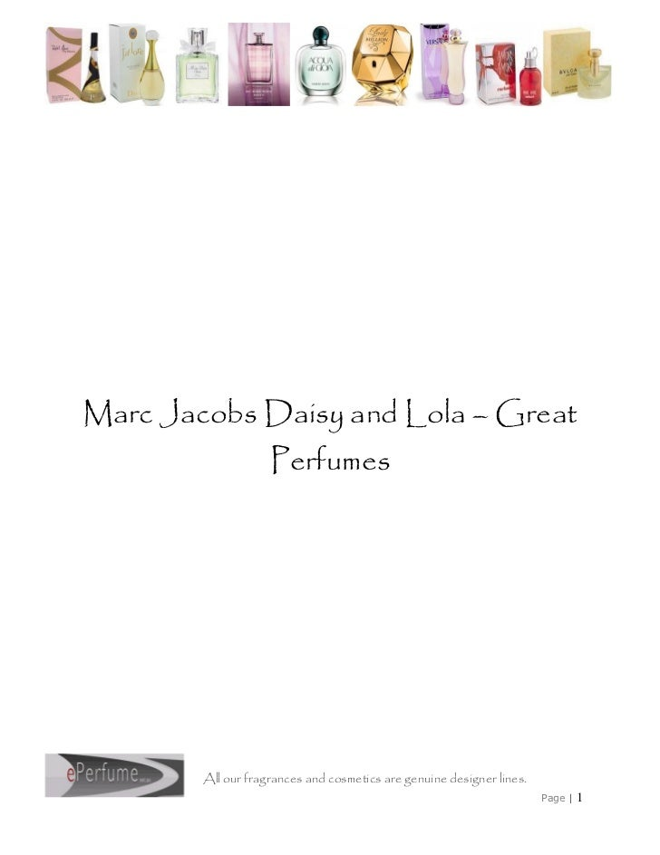 Marc Jacobs Daisy and Lola – Great                    Perfumes        All our fragrances and cosmetics are genuine designe...