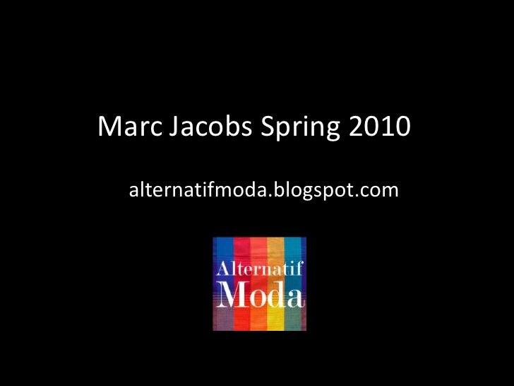MarcJacobsSpring 2010<br />alternatifmoda.blogspot.com<br />