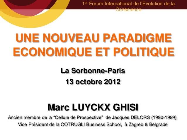 1er Forum International de l'Evolution de la                                               Conscience  UNE NOUVEAU PARADIG...