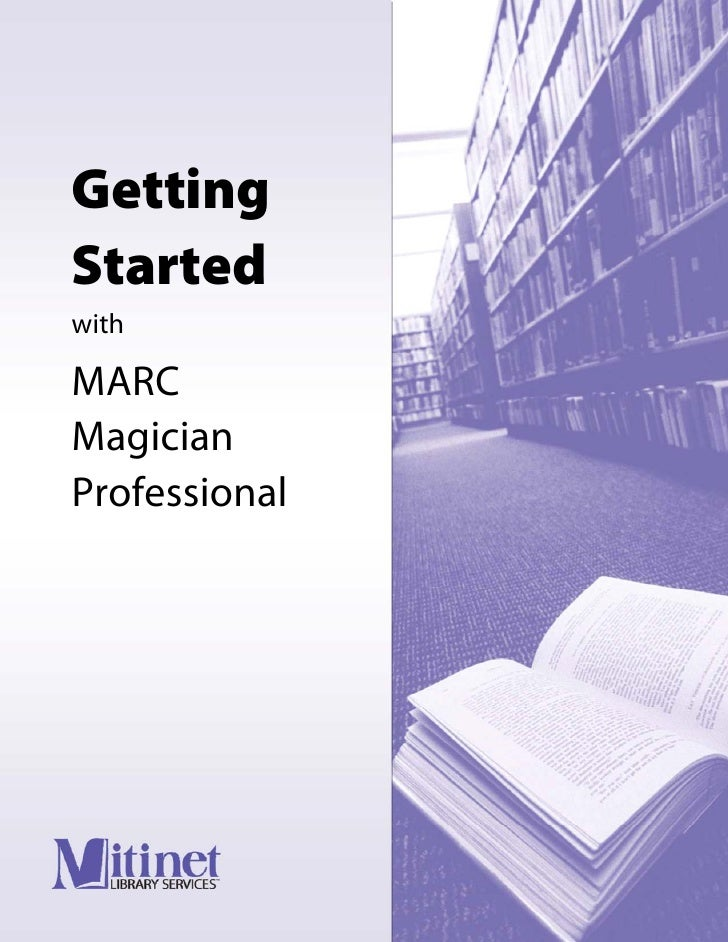 Getting Started with  MARC Magician Professional