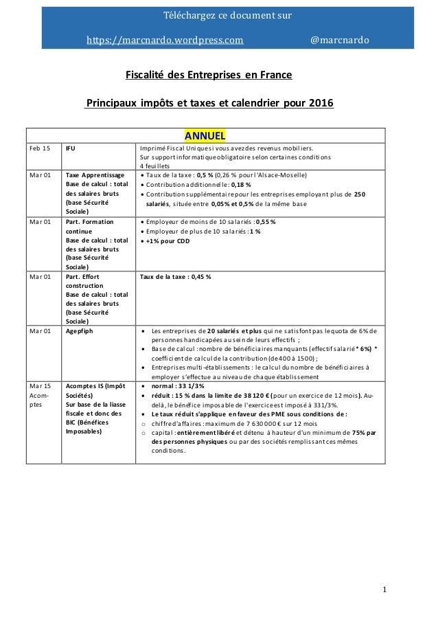 1 Téléchargéz cé documént sur https://marcnardo.wordpréss.com @marcnardo Fiscalité des Entreprises en France Principaux im...