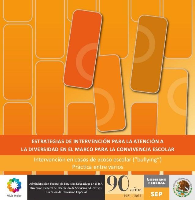 Estrategias de intervención para la atención ala diversidad en el marco para la Convivencia Escolar     Intervención en ca...