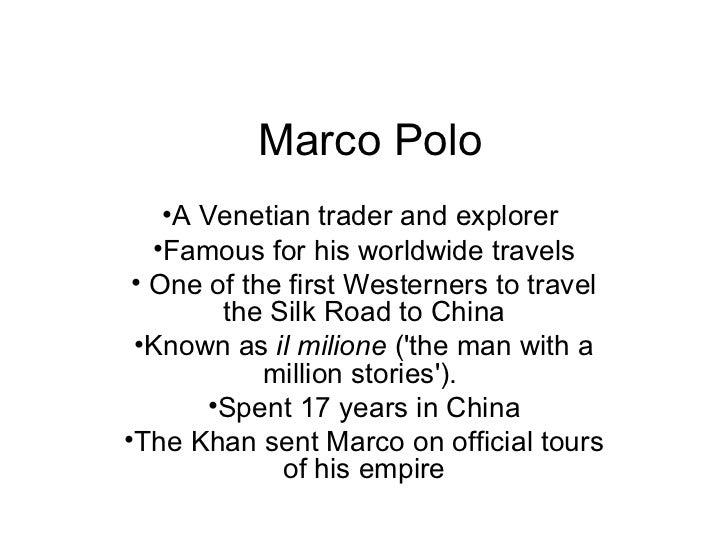 11 Things You May Not Know About Marco Polo