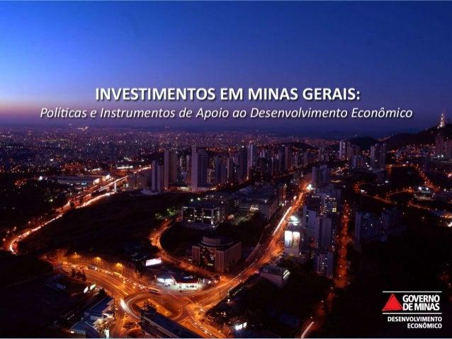 upo)Minas Gerais: Características GeraisEconomia- PIB 2010: USD 192 bilhões (PPP à preços de 2009);- Exportações 2011: US$...